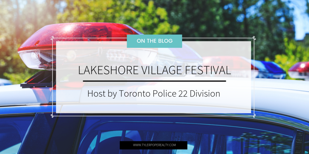 Lakeshore Village Community Festival Hosted by Toronto Police 22 Division